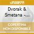 Dvorak & Smetana - String Quartet Op.96/No.1