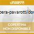 OPERA-PAVAROTTI/DOMI