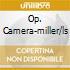 OP. CAMERA-MILLER/LS