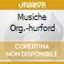 MUSICHE ORG.-HURFORD