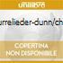 GURRELIEDER-DUNN/CHAIL