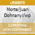 MORTE/JUAN DOHNANYI/WP