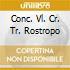 CONC. VL. CR. TR. ROSTROPO