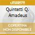 QUINTETTI Q. AMADEUS