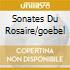 SONATES DU ROSAIRE/GOEBEL