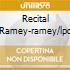 RECITAL RAMEY-RAMEY/LPO