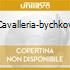 CAVALLERIA-BYCHKOV