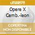 OPERE X CEMB.-LEON