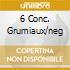 6 CONC. GRUMIAUX/NEG