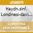 HAYDN.SINF. LONDINESI-DAVI DAVIS