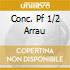 CONC. PF 1/2 ARRAU