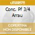 CONC. PF 3/4 ARRAU