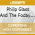 Philip Glass And The Foday Mus - The Screens