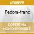 FEDORA-FRANC