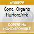 CONC. ORGANO HURFORD/RIFK