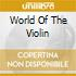 World Of The Violin