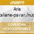 ARIE ITALIANE-PAVAR./NUCC