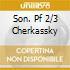 SON. PF 2/3 CHERKASSKY