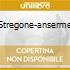 STREGONE-ANSERME