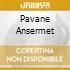 PAVANE ANSERMET