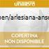 CARMEN/ARLESIANA-ANSERME