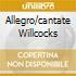 ALLEGRO/CANTATE WILLCOCKS