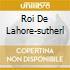 ROI DE LAHORE-SUTHERL