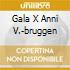 GALA X ANNI V.-BRUGGEN