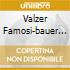VALZER FAMOSI-BAUER THE