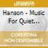 Hanson - Music For Quiet Listening, Vol.2