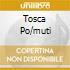 TOSCA PO/MUTI