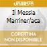 IL MESSIA MARRINER/ACA