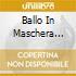 BALLO IN MASCHERA GAVAZZEN
