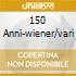 150 ANNI-WIENER/VARI