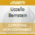 UCCELLO BERNSTEIN