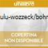 LULU-WOZZECK/BOHM