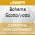 BOHEME SCOTTO/VOTTO