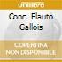 CONC. FLAUTO GALLOIS