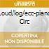 LOUD/LOG/ECC-PIANO CIRC