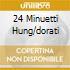 24 MINUETTI HUNG/DORATI