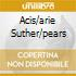 ACIS/ARIE SUTHER/PEARS
