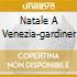 NATALE A VENEZIA-GARDINER