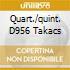 QUART./QUINT. D956 TAKACS