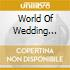 WORLD OF WEDDING MUSIC VARI