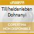 TILL/HELDENLEBEN DOHNANYI