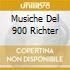 MUSICHE DEL 900 RICHTER