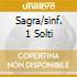 SAGRA/SINF. 1 SOLTI