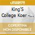 King'S College Koer - Missa Kv 317 C-Dur