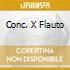 CONC. X FLAUTO
