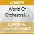 WORLD OF ORCHESTRAL VARI
